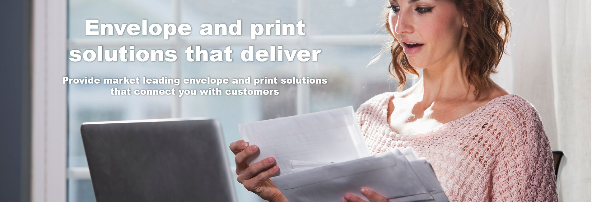Envelope and print solutions that deliver